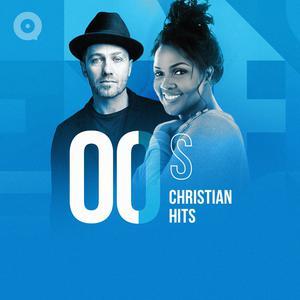 00s Christian Hits
