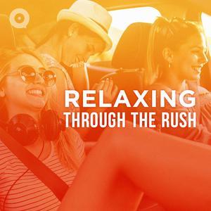 Relaxing Through The Rush
