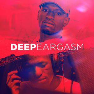 Updated Playlists Deep Eargasm