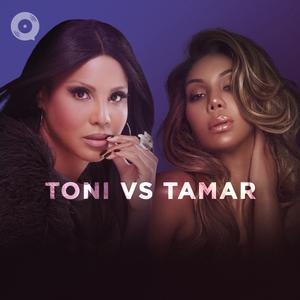 Toni VS Tamar