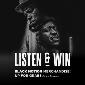 Black Motion: Listen, Comment & Win