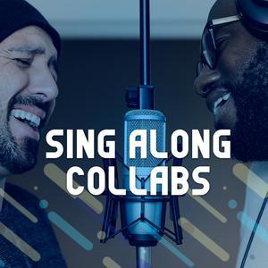 Sing Along Collabs