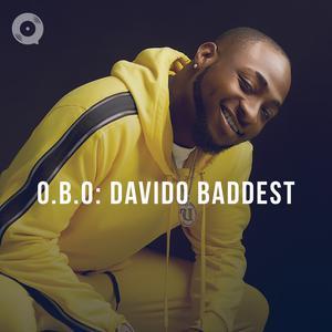 O.B.O: DaVido Baddest