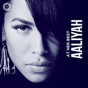 At Her Best: Aaliyah