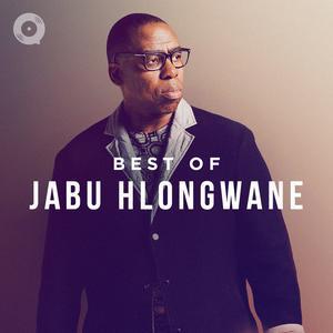 Updated Playlists Best of Jabu Hlongwane