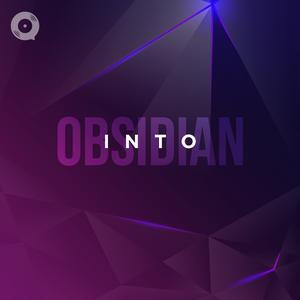 Into Obsidian