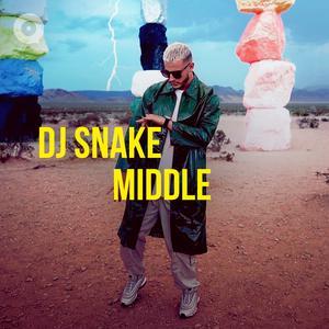 DJ Snake: Middle