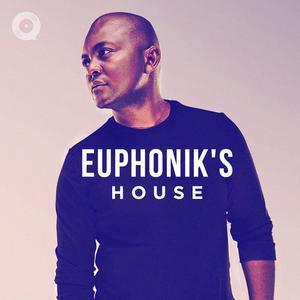 Euphonik's House