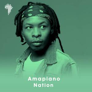 Updated Playlists Amapiano Nation