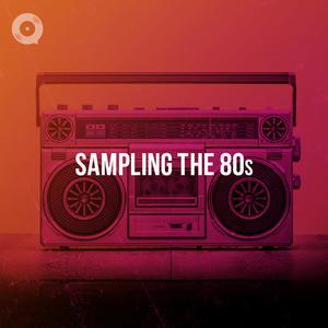 Sampling The 80s