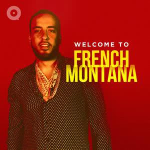 Welcome To French Montana