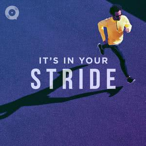 It's In Your Stride