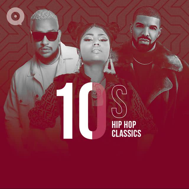 10s Hip Hop Classics Download MP3
